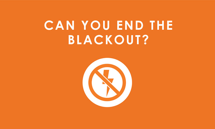 Can you end the blackout?