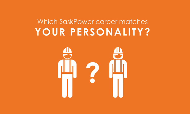 Which SaskPower career matches your personality?